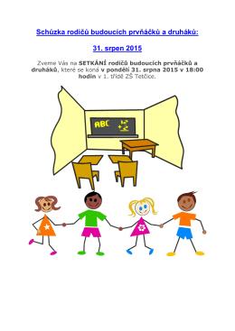Schůzka rodičů budoucích prvňáčků a druháků: 31. srpen 2015