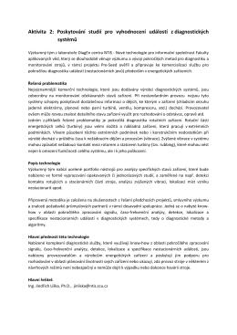 Aktivita 2: Poskytování studií pro vyhodnocení událostí z
