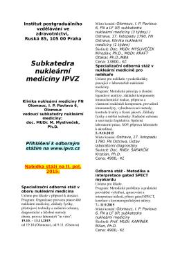 Stáže IPVZ v nukleární medicíně