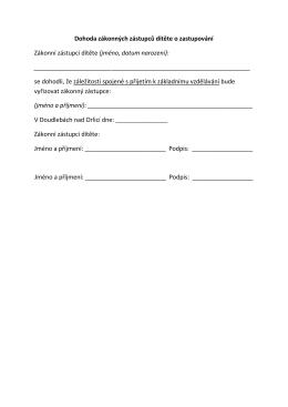 Dohoda zákonných zástupců dítěte o zastupování Zákonní zástupci
