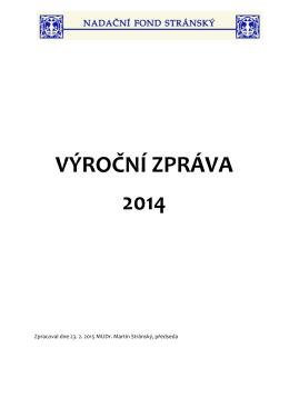 VÝROČNÍ ZPRÁVA 2014 - Nadační fond Stránský