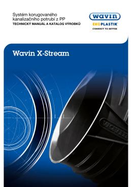 Wavin X-Stream - katalog výrobků, technický manuál  6,44MB