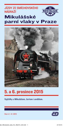 Mikulášské parní vlaky v Praze 5. a 6. prosince 2015