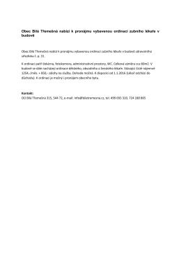 Obec Bílá Třemešná nabízí k pronájmu vybavenou ordinaci zubního