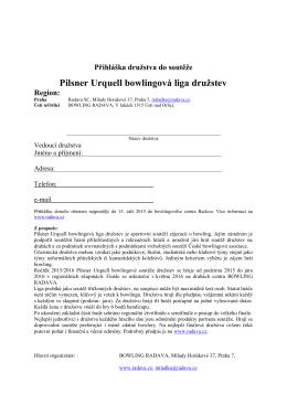Přihláška družstva do soutěže Pilsner Urquell bowlingová