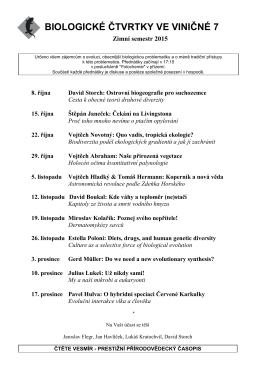 BIOLOGICKÉ ČTVRTKY VE VINIČNÉ 7 Zimní semestr 2015