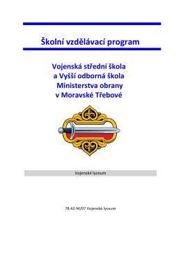 ŠVP - Vojenská střední škola a Vyšší odborná škola Ministerstva