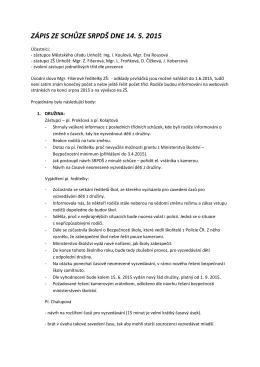 ZÁPIS ZE SCHŮZE SRPDŠ DNE 14. 5. 2015
