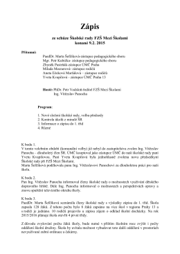 Zápis ze schůze Školské rady FZŠ Mezi Školami konané 9.2. 2015