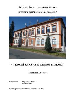 Výroční zpráva 2014/15 - ZŠ a MŠ letce Františka Nováka Sokoleč