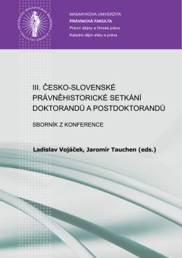 iii. česko-slovenské právněhistorické setkání