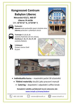 Kongresové Centrum Babylon Liberec Nitranská 415/1, 460
