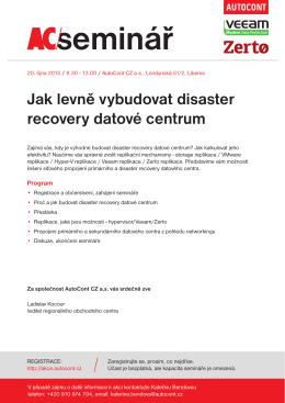 Jak levně vybudovat disaster recovery datové centrum