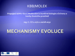 MECHANISMY EVOLUCE