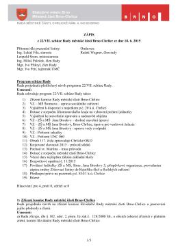 Zápis z jednání 22. schůze RMČ Brno