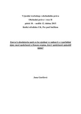 Výjezdní workshop z obchodního práva Obchodní právo v roce II