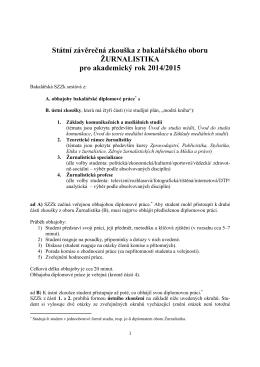 Státní závěrečná zkouška z bakalářského oboru ŽURNALISTIKA pro