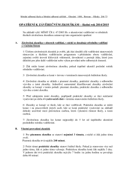 OPATŘENÍ K ZÁVĚREČNÝM ZKOUŠKÁM – školní rok 2014/2015