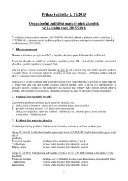 Organizační zajištění maturitních zkoušek 2015/2016