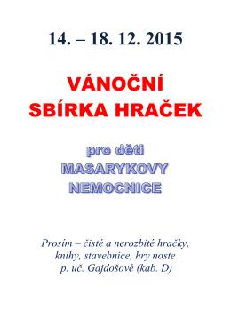 14. – 18. 12. 2015 VÁNOČNÍ SBÍRKA HRAČEK