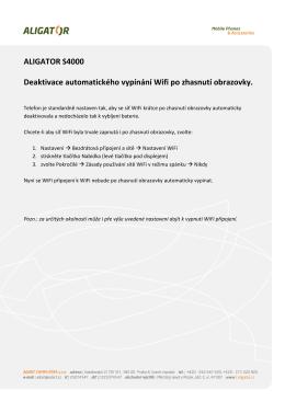 ALIGATOR S4000 Deaktivace automatického vypínání Wifi po