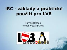 IRC - základy a praktické použití pro LVB