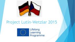 Project Lutín-Wetzlar 2015