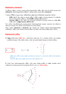 Radiometrie a fotometrie Radiometrické veličiny