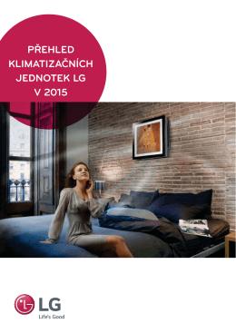 PŘEHLED KLIMATIZAČNÍCH JEDNOTEK LG V 2015
