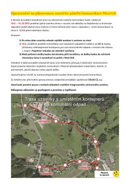 Upozornění na plánovanou uzavírku páteřní komunikace Mezirolí