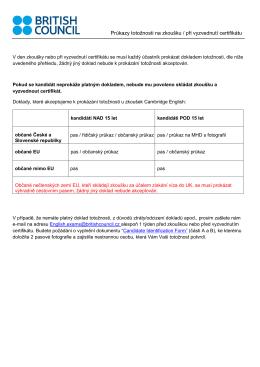 Průkazy totožnosti na zkoušku / při vyzvednutí certifikátu