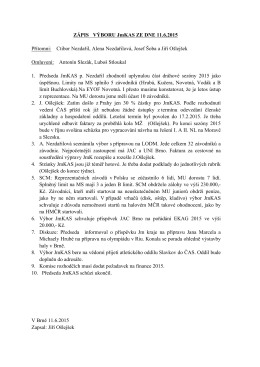 ZÁPIS VÝBORU JmKAS ZE DNE 11.6.2015 Přítomni: Ctibor
