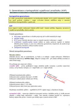 5. Generalizace a kartografické vyjadřovací prostředky (KVP)