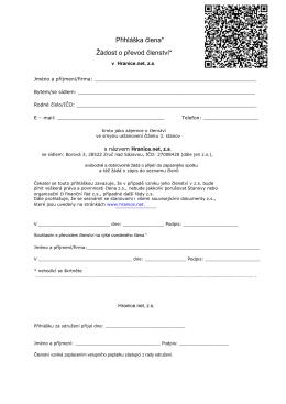 Přihláška člena* Žádost o převod členství*