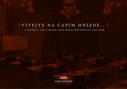 | Vítejte na Čapím hnízdě… |
