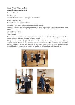 Sekce: Pohyb – Učení v pohybu Název: Živé geometrické tvary Autor