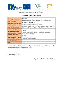 Výsledek výběrového řízení - Základní škola Ostrava, Matiční 5