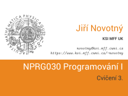 NPRG030 Programování I - Cvičení 3.