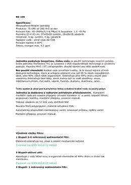 RO 105 Specifikace: Pětistupňová filtrační jednotka Produkce: 75