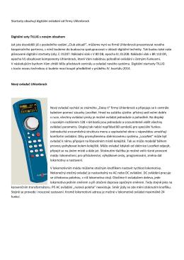 Startsety obsahují digitální ovládání od firmy Uhlenbrock Digitální
