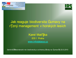 Jak reaguje biodiver Jak reaguje biodiversita Šumavy na ita Šumavy