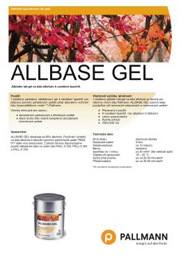 Základní špachtlovaní lak (gel) Použití: 1-složkový