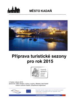 Příprava turistické sezony pro rok 2015