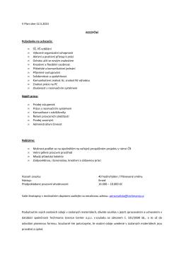 V Plzni dne 12.5.2015 RECEPČNÍ Požadavky na uchazeče: • SŠ