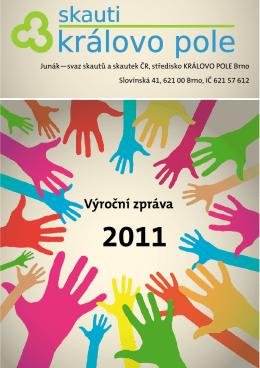 Výroční zpráva 2011 - skauti Královo Pole Brno