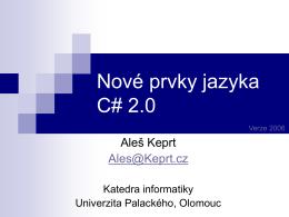 Nové prvky jazyka C# 2.0