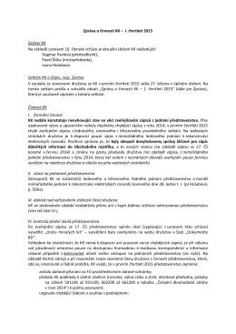 Zpráva o činnosti KK – I. čtvrtletí 2015 Složení KK Na základě