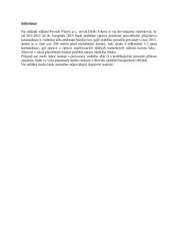 Informace Na základě sdělení Povodí Vltavy a.s., závod Dolní Vltava