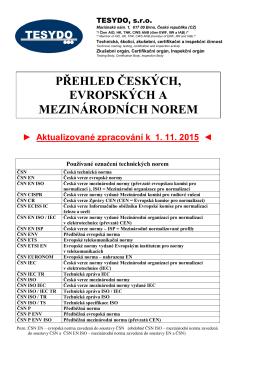 přehled českých, evropských a mezinárodních norem