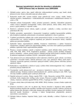 Seznam tematických okruhů ke zkoušce z předmětu 32PD (Přenos